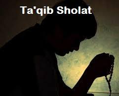 Ta'qib Shalat Umum (Bacaan Sesudah Sholat)