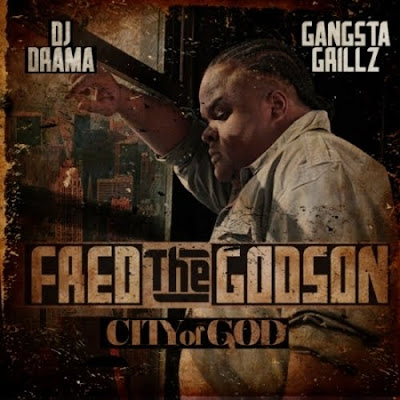 Fred_The_Godson-City_Of_God_(Hosted_By_DJ_Drama)-(Bootleg)-2011
