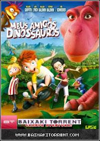 Baixar Filme Meus Amigos Dinossauros Dual Áudio - Torrent