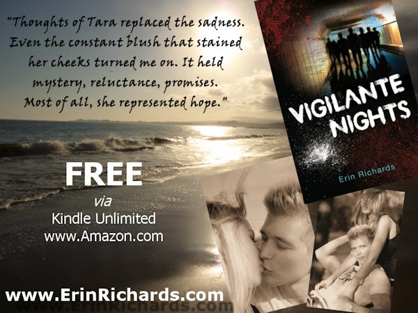 http://www.amazon.com/Vigilante-Nights-Erin-Richards-ebook/dp/B00D5X6JBS