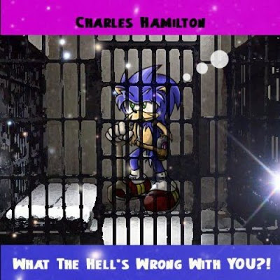 Charles_Hamilton-What_The_Hells_Wrong_With_You-(Bootleg)-2011