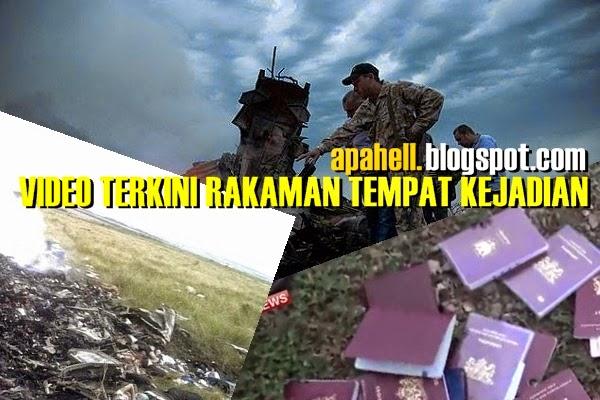MH17 : 2 Video Rakaman Awal Ditempat Kejadian