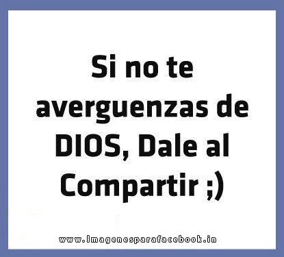 Si no te averguenzas de Dios, dale a compartir ;)
