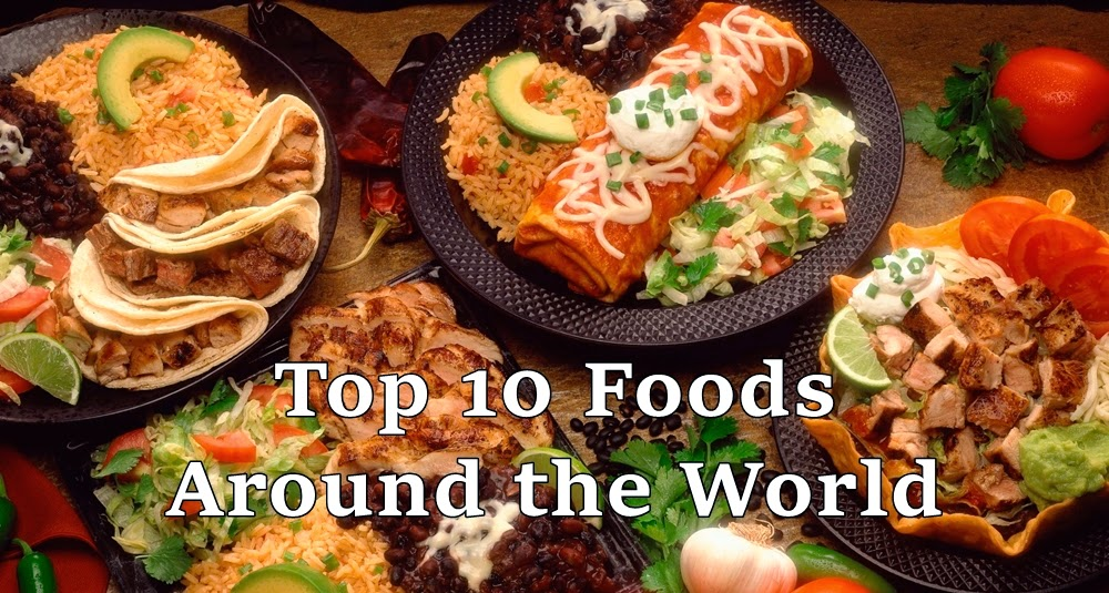 Top ten foods around the world top ten lists best lists top ten foods around the world forumfinder Image collections