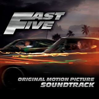 Chanson Fast and Furious 5 - Musique Fast and Furious 5 - Bande originale Fast and Furious 5