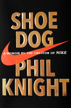 Books in my collection: Shoe Dog by Phil Knight