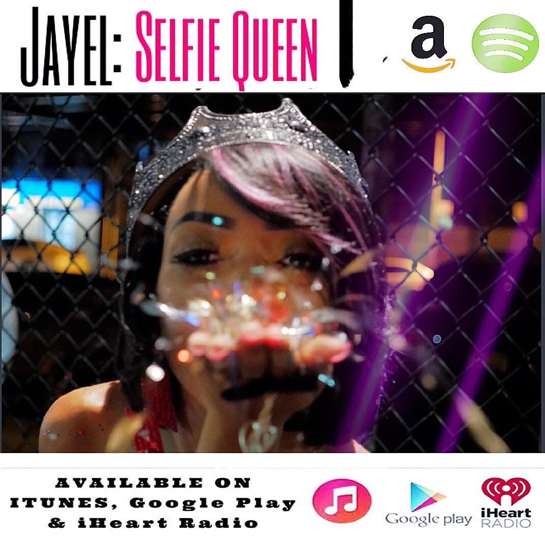 JAYEL: SELFIE QUEEN
