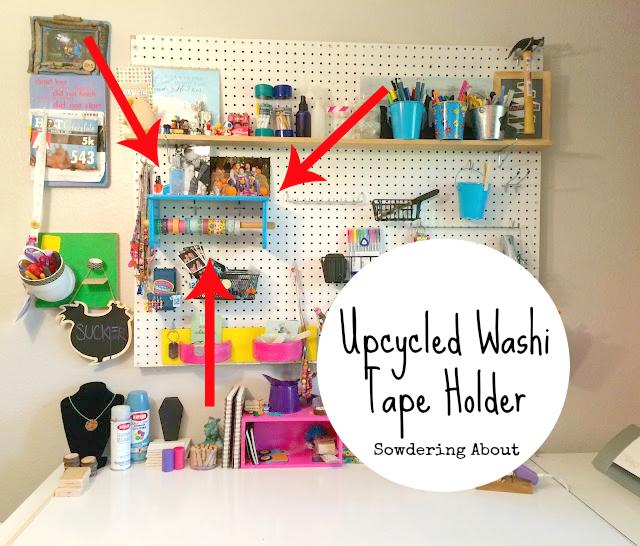 Sowdering About Upcycled Washi Tape Holder
