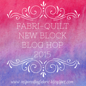 2015 Fabri-Quilt New Block Blog Hop