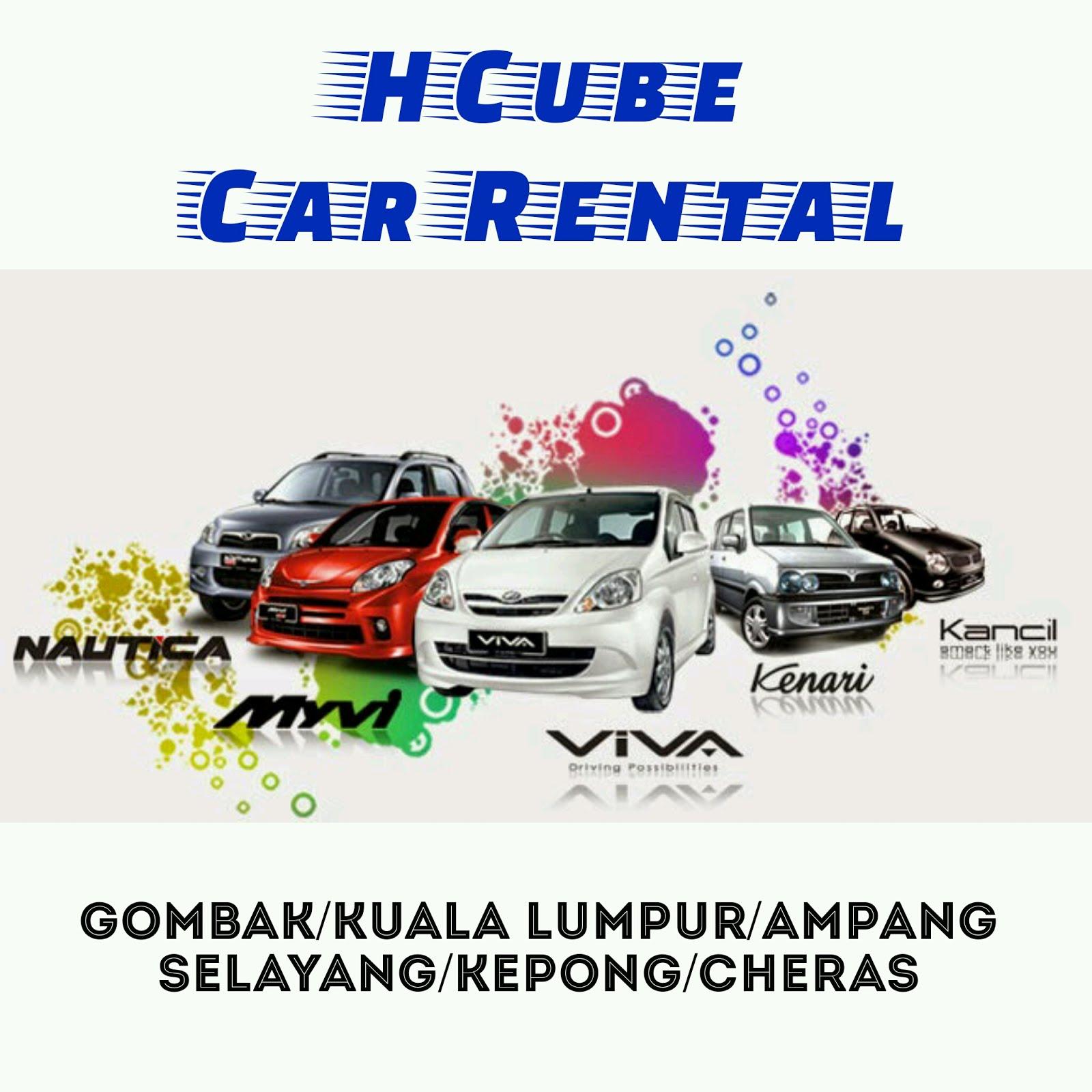 HCube Car Rental - Kereta Sewa Gombak/Batu Caves/Uiam/Selayang/WangsaMaju/Ampang/Setapak