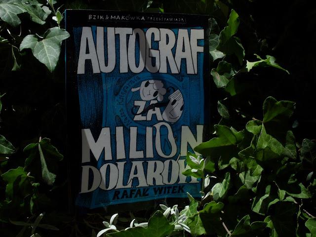 http://nk.com.pl/bzik-makowka-przedstawiaja-autograf-za-milion-dolarow/2183/ksiazka.html#.VZoXXEY2WF8