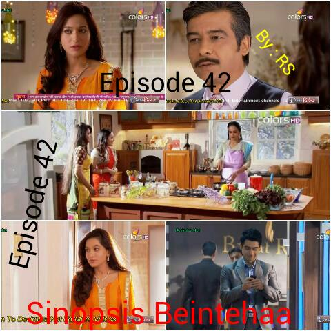 Sinopsis Beintehaa Episode 42