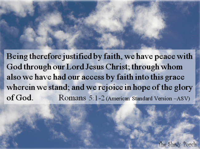 Justified By Faith Romans 5 1-2 faith Bible verse scripture