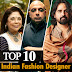 Top 10 Indian Fashion Designers – Ten Best Designers of India