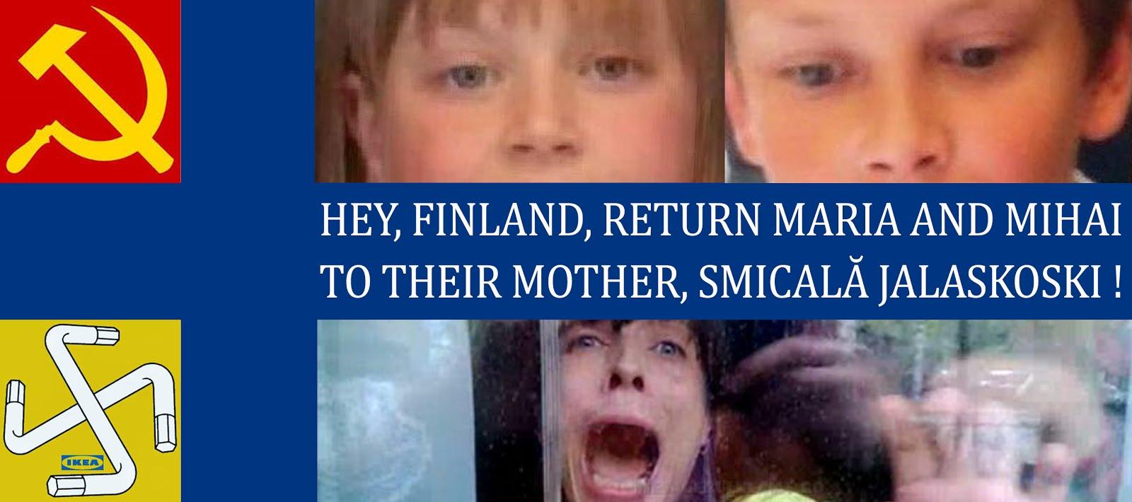 Free Maria and Mihai Smicala Jalaskoski!