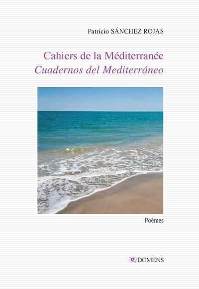 Cahiers de la Méditerranée/ Cuadernos del Mediterràneo - Domens 2019- 2020.-