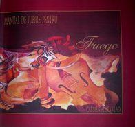 """""""Manual de iubire pentru Fuego"""" (2011)"""