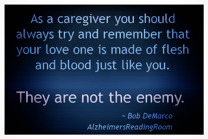 Alzheimer's Quote: They are not the enemy