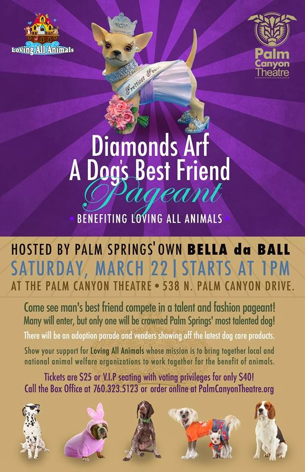poster - Palm SPrings DIAMONDS ARF A DOG'S BEST FRIEND PAGEANT March 22 1pm