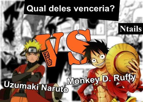Quem venceria essa luta? Naruto vs Luffy!