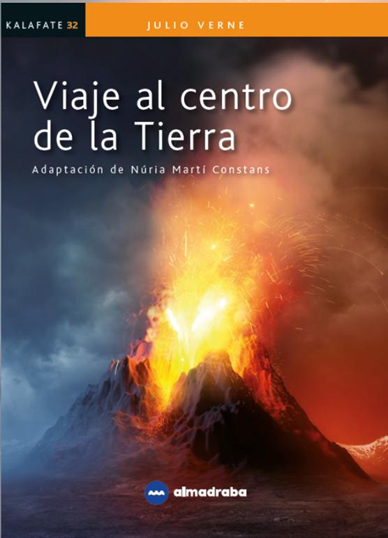 2020 Viaje al centro de la Tierra, de Jules Verne (Adaptación)