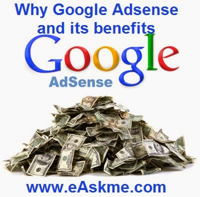 Why Google Adsense Is The No. 1 Advertising Program For Your Website & Blog : eAskme