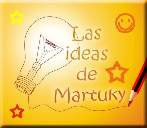 Las ideas de Martuky