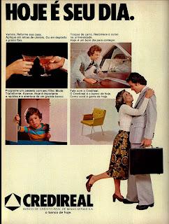 propaganda Credireal - 1976. década de 70. os anos 70; propaganda na década de 70; Brazil in the 70s, história anos 70. Oswaldo Hernandez;