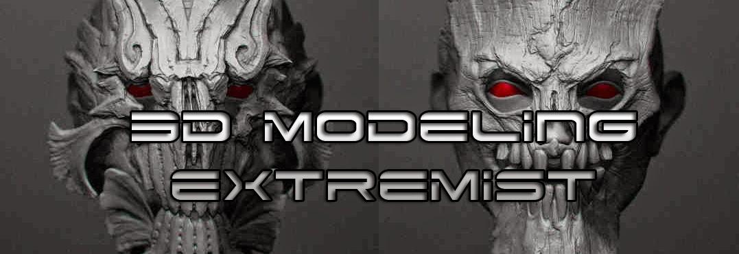3D Modeling Extremist