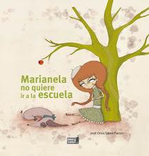 Marianela no quiere ir a la escuela