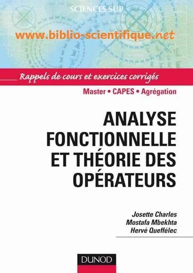 Livre : Analyse fonctionnelle et théorie des opérateurs - Dunod
