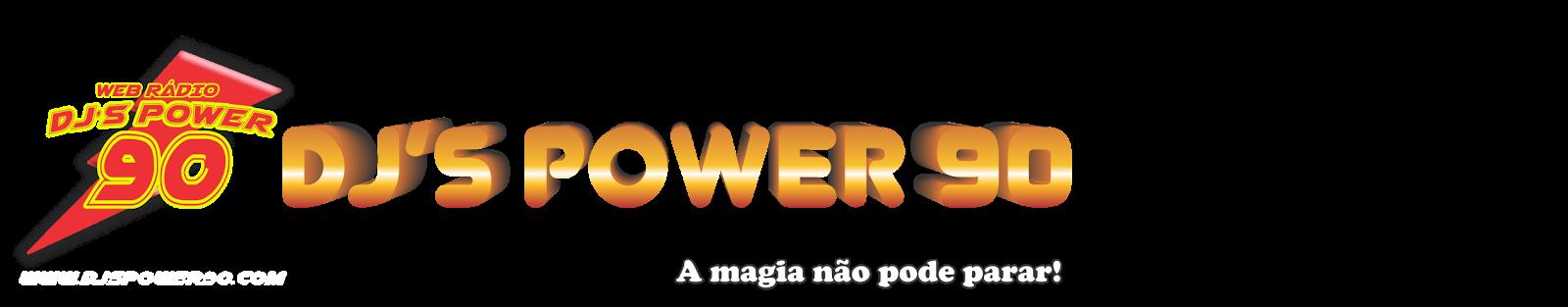 DJ'S POWER 90