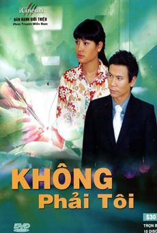Không Phải Tôi - Khong Phai Toi
