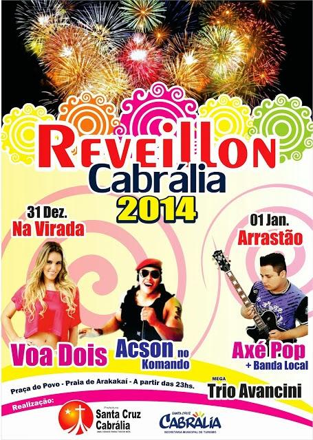 Confira a programação do Reveillon 2014 Santa Cruz Cabrália