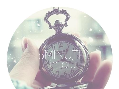 5 Minuti...in Più  [Rubrica]
