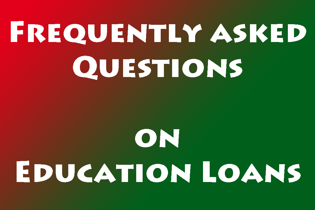 Education loan frequently asked questions education loan task education loan frequently asked questions altavistaventures Choice Image