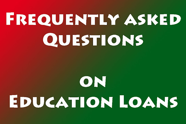 Education Loan - Frequently asked questions