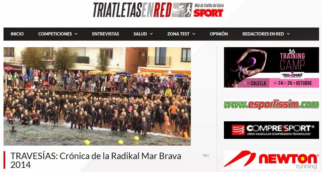 http://triatletasenred.com/travesias/travesias-cronica-de-la-radikal-mar-brava-2014/
