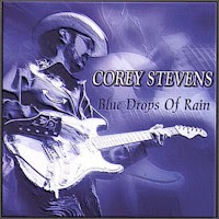 Corey Stevens - 2 albums: Blue Drops Of Rain / Mean and Lean