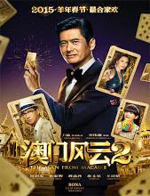Du cheng feng yun 2 (From Vegas to Macau 2) (2015)