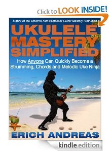 Free eBook Feature: Ukulele Mastery Simplified by Erich Andreas
