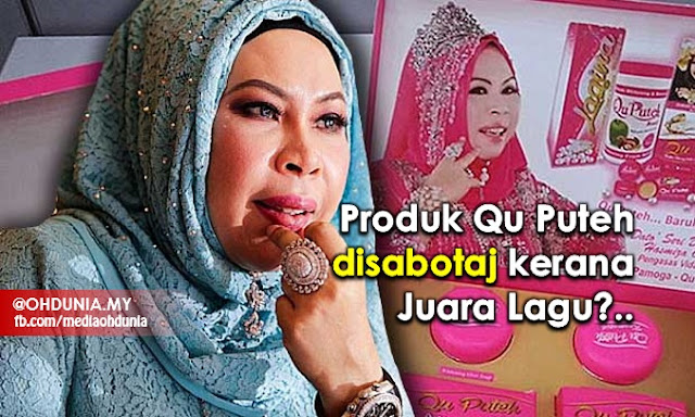 Produk Qu Puteh Disabotaj Kerana Anugerah Juara Lagu?..
