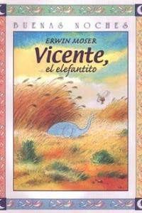 VICENTE, EL ELEFANTITO