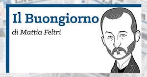 Buongiorno de LA STAMPA di Mattia Feltri