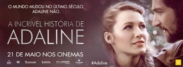 Dica de filme - A incrível história de Adaline