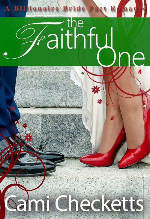 The Faithful One: A Billionaire Bride Pact Romance