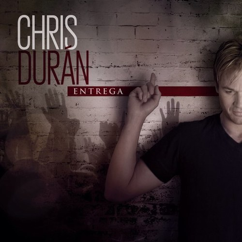 crissss Chris Duran   Entrega