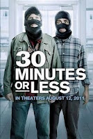 30 Minutes Or Less (2011).