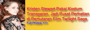 Kristen Stewart Pakai Baju Transparan