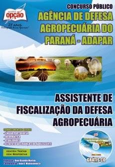 Apostila Concurso Apostila Agência de Defesa Agropecuária do Paraná - ADAPAR Assistente de Fiscalização Edital SEAP PR 2014